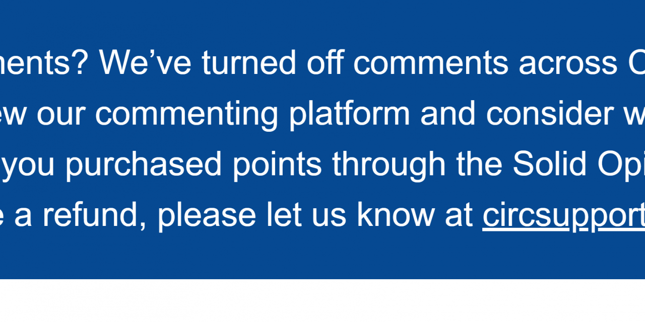 With no explanation, the Capital has deleted all previous comments and turned of new comments